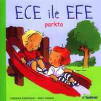 Ece ile Efe Parkta