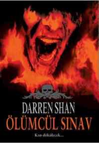 Darren Shan Serisi 5 Ölümcül Sınav