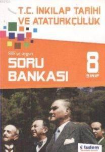 T.C.İnkılap Tarihi Ve Atatürkçülük 8.Sınıf Soru Bankası