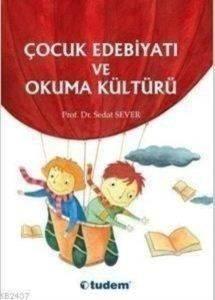 Çocuk Edebiyatı ve Okuma Kültürü