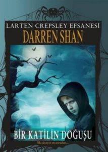 Larten Crepsley Efsanesi 1 Bir Katilin Doğuşu