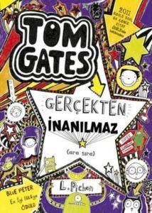 Tom Gates Gerçekten İnanılmaz (ara Sıra)