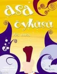 Asa Öyküsü; Hz.Musa