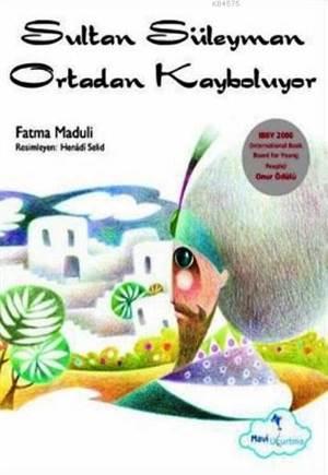 Sultan Süleyman Ortadan Kayboluyor