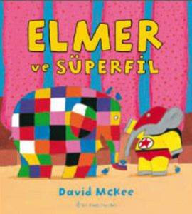 Elmer ve Süper Fil