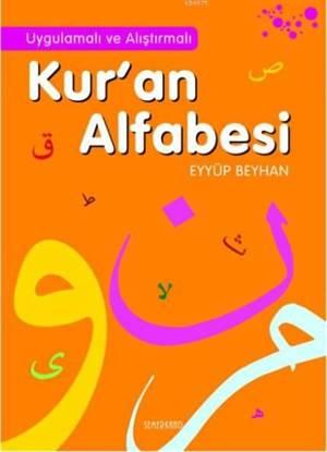 Uygulamalı Ve Alıştırmalı Kur'an Alfabesi