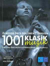 Ölmeden Önce Dinlemeniz Gereken 1001 Klasik Müzik