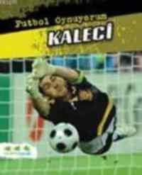 Futbol Oynuyorum - Kaleci