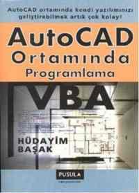AutoCAD Ortamında Programlama VBA