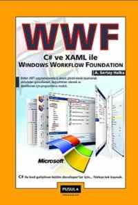 C# ve XAML ile Windows Workflow Foundation