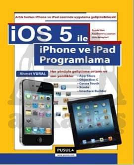 iOS 5.0 ile iPhone ve iPad Programlama