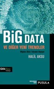 Big Data ve Diğer Yeni Trendler
