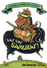Zamanda Gezinen Üç Kafadar - Vay Vay Samuray