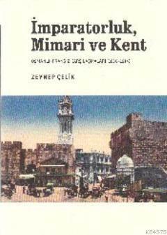 İmparatorluk,Mimari ve Kent