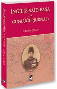 İngiliz Said Paşa Ve Günlüğü