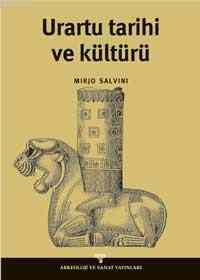 Urartu Tarihi ve Kültürü