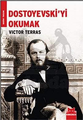 Dostoyevski yi Okumak