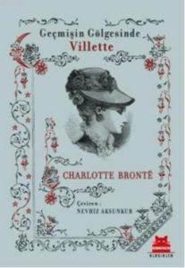 Geçmişin Gölgesinde Villette
