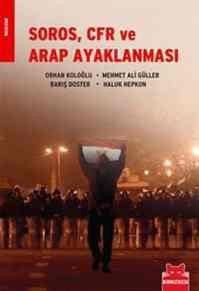 Soros CFR ve Arap Ayaklanması
