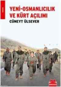 Yeni Osmanlıcılık ve Kürt Açılımı