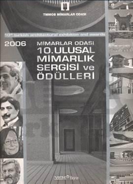2006 Mimarlar Odasi 10. Ulusal Mimarlik Sergisi V