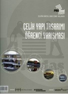 Prosteel 2009 Çelik Yapi Tasarimi Öğrenci Yarişmasi