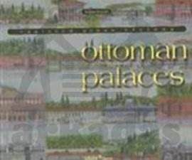 Ottoman Palaces / Vanished Urban Visions