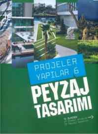 Projeler Yapılar 6 - Peyzaj Tasarımı