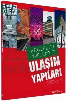 Projeler Yapılar 7 - Ulaşım Yapıları
