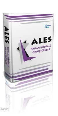 ALES Tamamı Çözümlü Çıkmış Sorular (2006-2011); NİSAN 2011 Sınavı Dahil