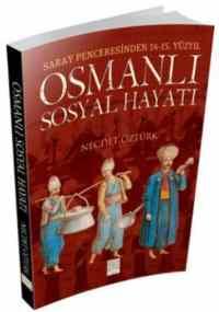 Osmanlı Sosyal Hayatı