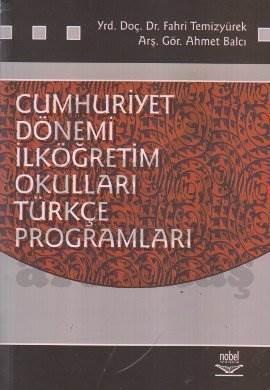 Cumhuriyet Dönemi İlköğretim Okulları Türkçe Programları (1923-2004)