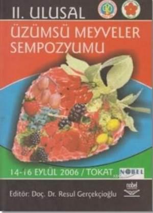 2. Ulusal Üzümsü Meyveler Sempozyumu