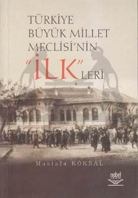Türkiye Büyük Millet Meclisi'nin 'İlk'leri