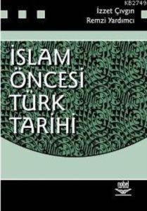 İslam Öncesi Türk Tarihi