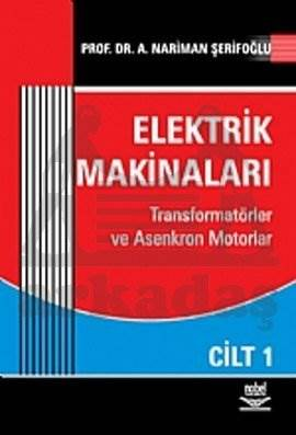 Elektrik Makinaları Cilt: 1
