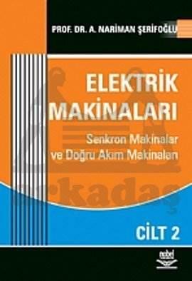 Elektrik Makinaları Cilt: 2