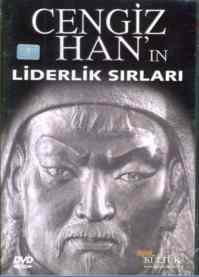 Cengiz Han'ın Liderlik Sırları