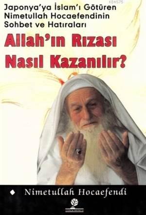 Allah'ın Rızası Nasıl Kazanılır ?