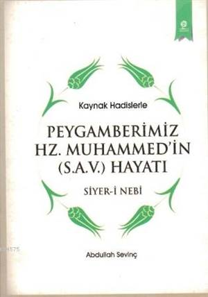 Peygamberimiz Hz. Muhammed'in (S.A.V.) Hayatı (Cepboy)