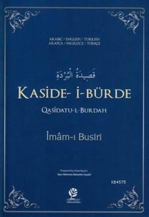 Kaside-İ Bürde; Arapça-İngilizce-Türkçe