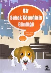 Bir Sokak Köpeğinin Günlüğü