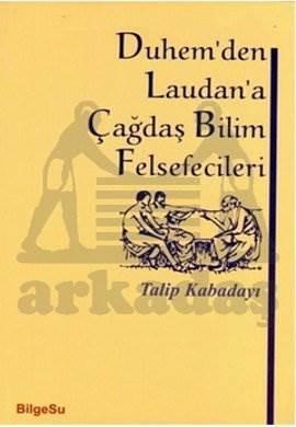 Duhemden Laudana Çağdaş bilim felsefecileri