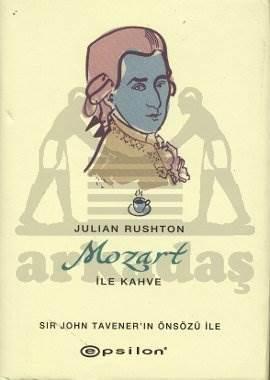 Mozart ile Kahve (Ciltli)