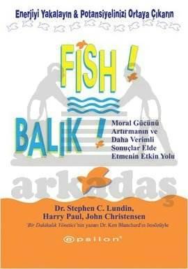 Fish! Balık!