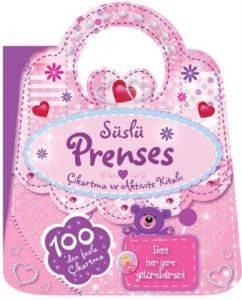 Süslü Prenses Çıkartma Ve Aktivite Kitabı