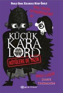 Küçük Kara Lord - Kötülere de Yazık
