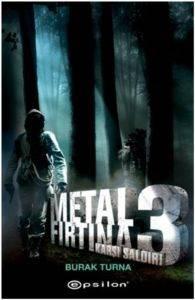 Metal Fırtına-3: Karşı Saldırı