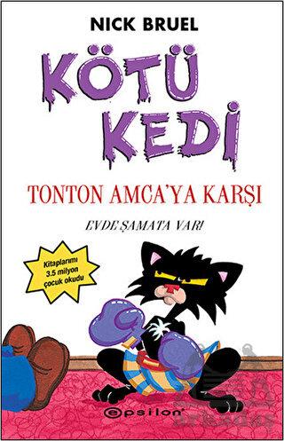 Kötü Kedi Ton Ton Amca'ya Karşı