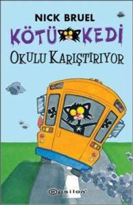 Kötü Kedi Okulu Karıştırıyor